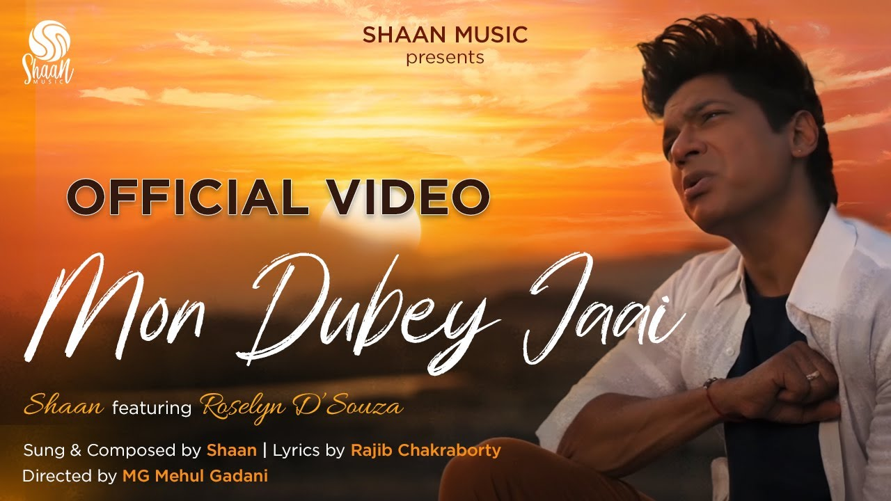 Mon Dubey Jaai (Official Video)   Shaan feat. Roselyn D'Souza   New Bengali Song 2021