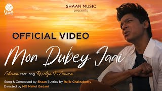 Mon Dubey Jaai (Official Video) | Shaan feat. Roselyn D'Souza | New Bengali Song 2021