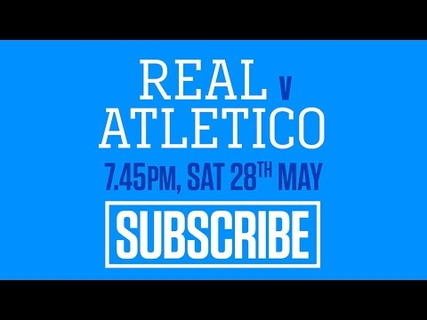 Real Madrid v Atletico Madrid Champions League Final 2016 streaming live on BT Sport