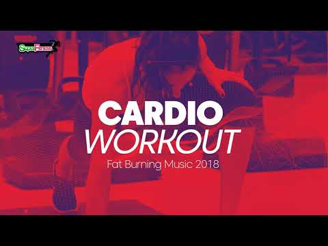 Cardio Workout: Fat Burning Music 2018 126130 bpm32 count