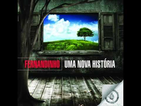 Fernandinho - Temos que ser  um (Uma nova historia Deus tem pra mim)