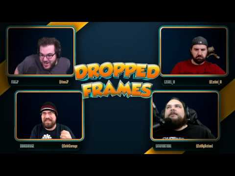Dropped Frames - Week 99 -  Video Games (Part 2)
