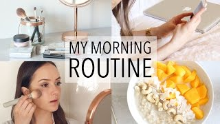 MY MORNING ROUTINE + HEALTHY BREAKFAST IDEA!