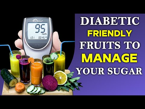 Diabetic-Friendly Fruits to Manage Your Sugar | Health and Beauty