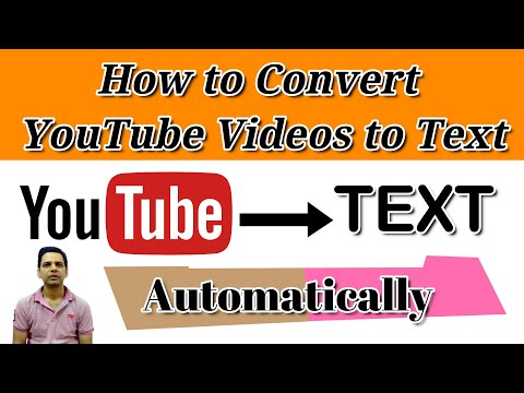 How to Convert YouTube Videos to Text   Convert Youtube Video to Text in any Language  