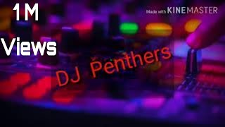 Dakor ma kon Che DJ Panthers