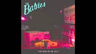 The Babies - Slow Walkin