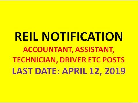 REIL NOTIFICATION 2019   ACCOUNTANT,ASSISTANT, TECHNICIAN, DRIVER & POSTS FOR PWD's  