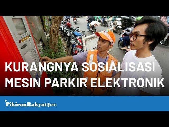 Penggunaan Mesin Parkir Elektronik (MPE) di Kota Bandung dinilai belum maksimal