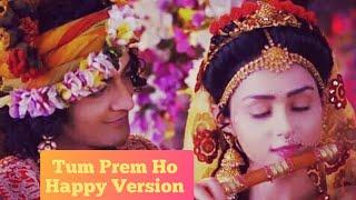RadhaKrishn - Tum Prem Ho (Happy New Version with New Lyrics)