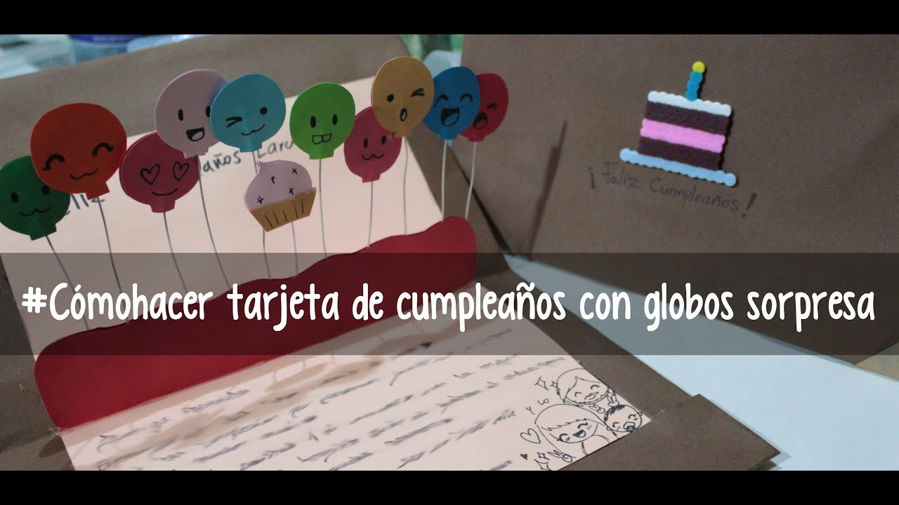Comohacer tarjeta de cumplea os con globos sorpresa youtube - Globos de cumpleanos ...
