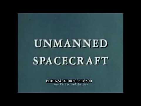 1960s NASA UNMANNED SPACECRAFT FILM  EXPLORER, VANGUARD, PIONEER, RANGER, SURVEYOR, MARINER 62434