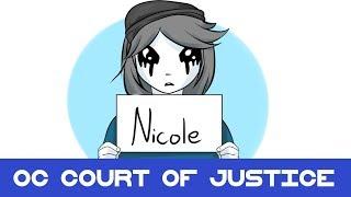 OC Court of Justice: Nicole