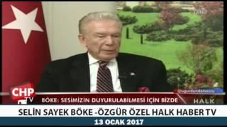 SELİN SAYEK BÖKE-ÖZGÜR ÖZEL HALK HABER TV 13/12/2017