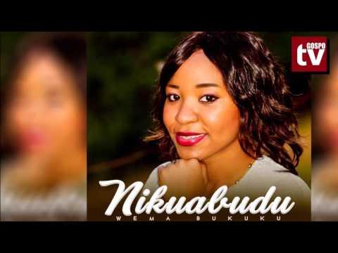 hakika-huu-ni-wimbo-mzuri-wa-kuabudu-usikilize-:-wema-bukuku---nikuabudu-|-official-music-audio