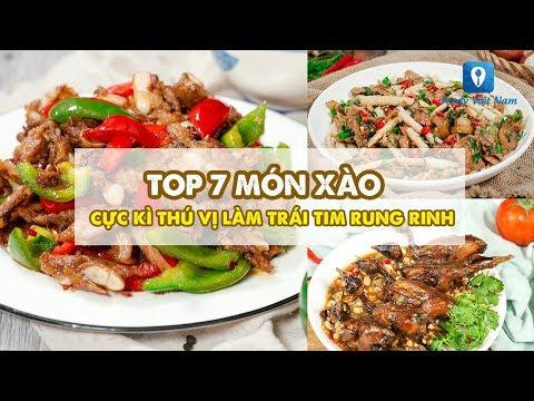 TOP 7 MÓN XÀO Cực Kì Thú Vị Làm Trái Tim Rung Rinh | Feedy VN