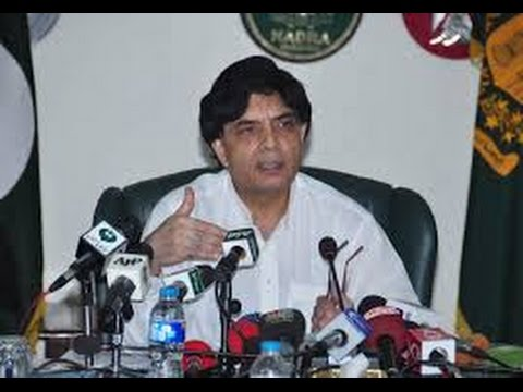 chaudhry nisar press conference today