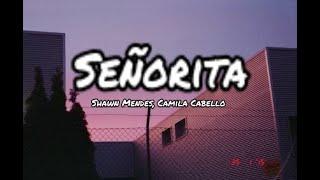 Gambar cover Señorita - Shawn Mendes, Camila Cabello (Official Lirik)
