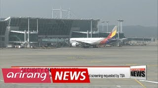 Asiana Airlines given temporary waiver on enhanced security checks for U.S.-bound passengers