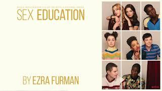 Ezra Furman - Sex Education: Music From Seasons 1 & 2 (Full Album)