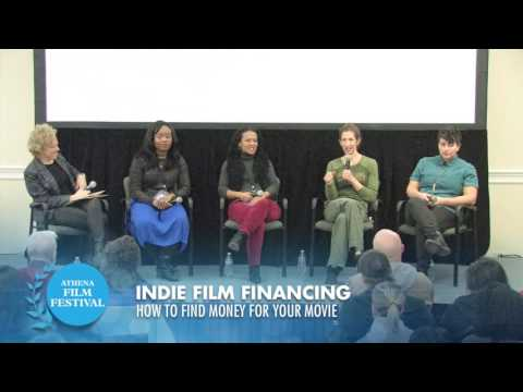 2017 Athena Film Festival   Indie Film Financing