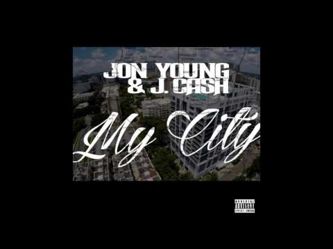 Jon Young & J. Cash - My City [Official Audio]