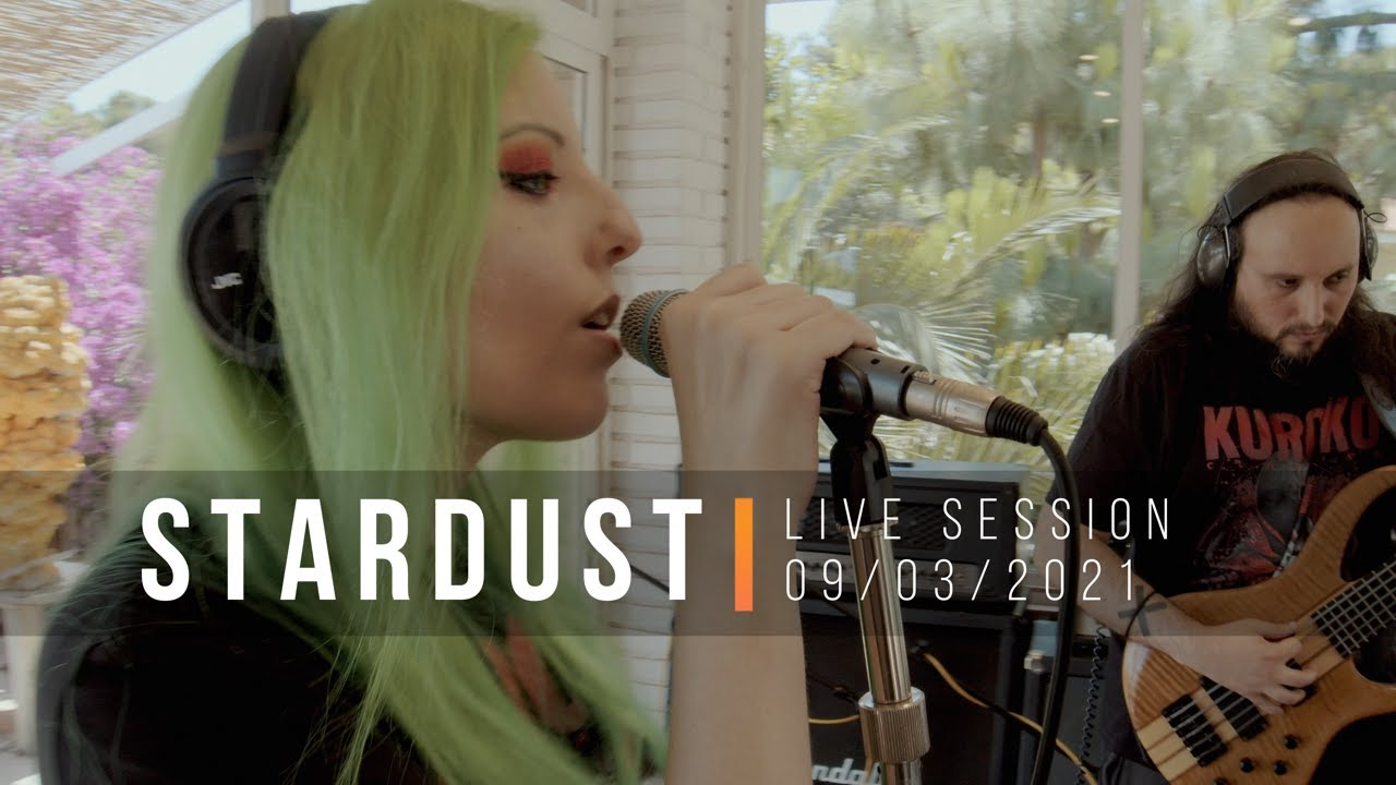 STARDUST - LIVE SESSION IS OUT NOW