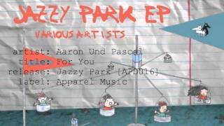 Aaron Und Pascal - For You
