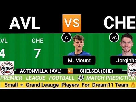 Download Aston Villa vs Chelsea Dream11 team, AVL vs CHE dream11 team,   Premier League   CHE vs AVL ANALYSIS