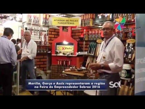 5ª FEIRA EMPREEDEDOR SEBRAE EMPRESAS REGIÃO MARÍLIA - JOÃO P. SANTOS - 24-02-16 - TV SOL