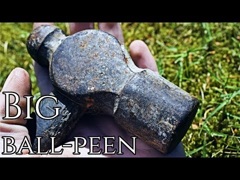 Restoration - Big Ball-Peen Hammer