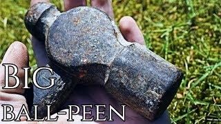 Restoration - Big Ball-Peen Hammer