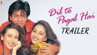 Dil To Pagal Hai - Trailer