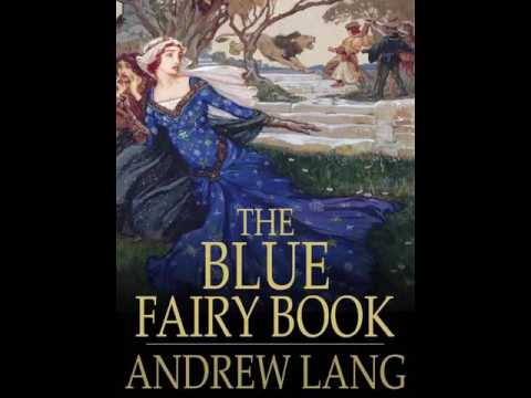 The Blue Fairy Book | Andrew Lang | OZ Audiobook