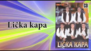 Licka kapa - Znaju breze i kesteni - (Audio 2008)