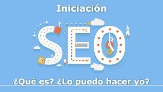 Optimización SEO en buscadores (español) - INICIACIÓN