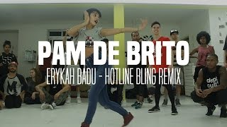 Baixar Erykah Badu - Hotline Bling Remix   Pam de Brito   Ação Woop'Z 2015