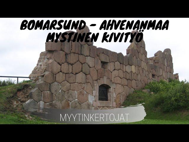 Bomarsund - Ahvenanmaa - Mystinen kivityö