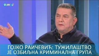 ИН4С: Гојко Раичевић. Тужилаштво је озбиљна криминална група!