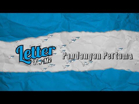 LETTER FOR ME - Pandangan Pertama ( Lyric Video )