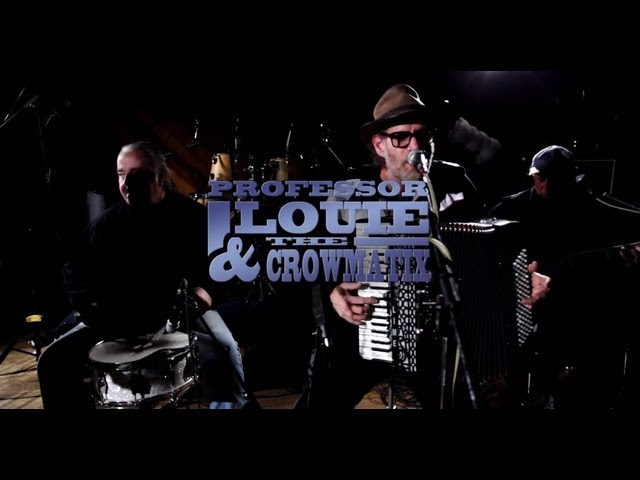 Professor Louie & The Crowmatix | Raw Blues: The Series