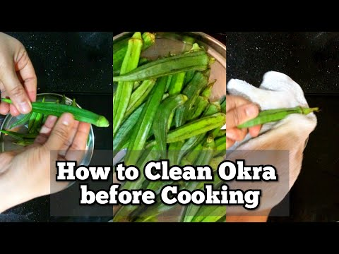 HOW TO CLEAN OKRA-How To Clean Okra the Right Way-Correct Way To Clean Okra Before Cooking