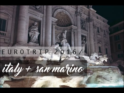 Italy + San Marino | EUROTRIP VLOG 2016
