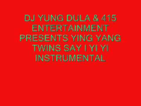 Ying yang twins- Say I Yi Yi Instrumental