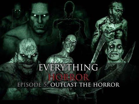 Ep 5 OUTLAST The Horror