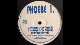 Phoebe One - Ya Mama