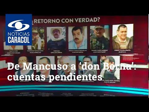 De Mancuso a 'don Berna': cuentas pendientes de exjefes paramilitares con Colombia