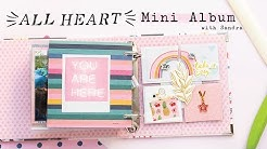 Crate Paper All Heart Mini Album Tutorial with Sandra