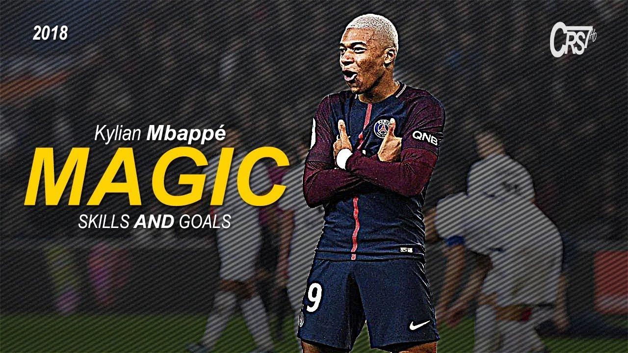 Kylian Mbappé 2018 Magic Dribbling Skills & Goals 2017/2018 HD - YouTube