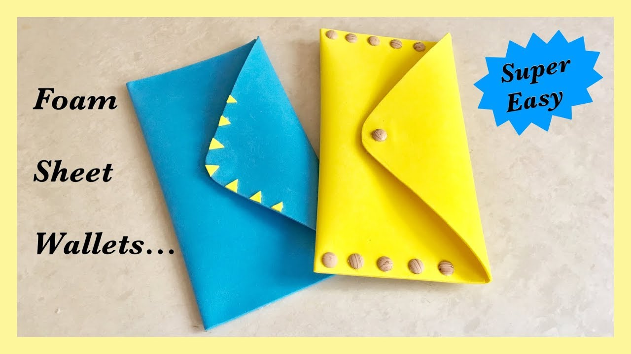 Crafts To Make With Foam Sheets